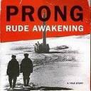 prong - rude awakening