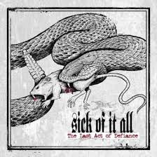 sick of it all the last act of defiance lyrics