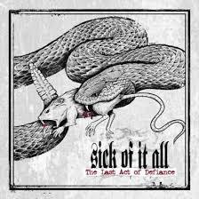 sick of it all the last act of defiance lyrics