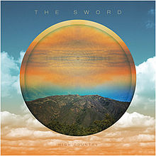 The Sword - High country album lyrics