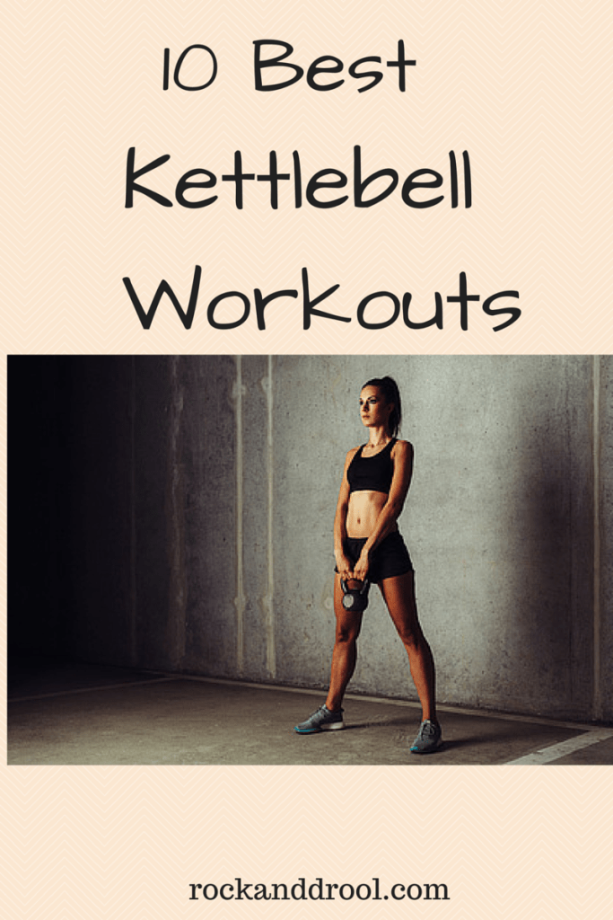 10 best kettlebell workouts rock and drool
