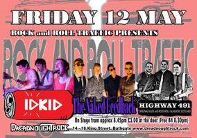 R&RT Presents… IdKid, The Naked Feedback and Highway 491 (Dreadnought Rock, Bathgate – 12/05/17)