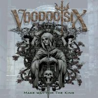 Album Review: Make Way For The King (Voodoo Six)
