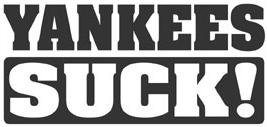 Yankees Suck!