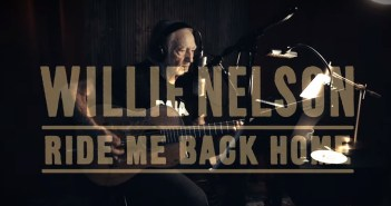 willie nelson ride me back home album trailer