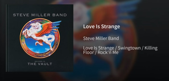 steve miller band the vault love is strange
