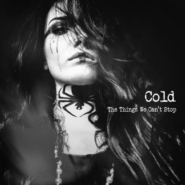 cold the things we can't stop