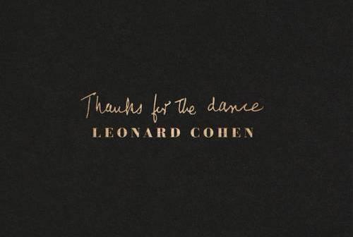 leonard cohen thanks for the dance
