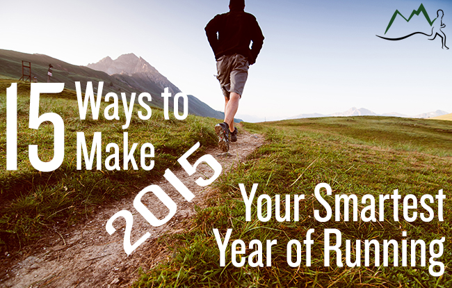 Make 2015 Your Smartest Year of Running Yet