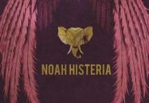 noah histeria prog culture fest