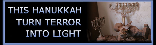 This Hanukkah, Turn Terror Into Light
