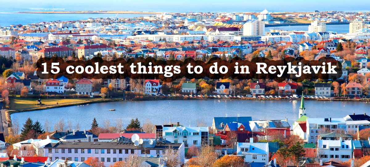 15 Coolest Things to Do in Reykjavik