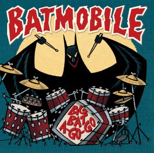 """Big Bat A-Go-Go 7"""""""
