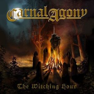 "CARNAL AGONY - Nuevo sencillo ""The Witching Hour Out"""