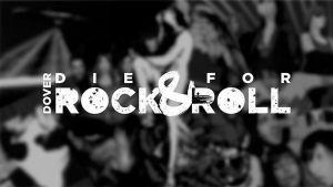 DOVER - Die for Rock & Roll - La Película Documental