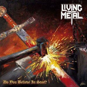 """LIVING METAL - Su álbum debut """"Do You Believe in Steel?"""""""