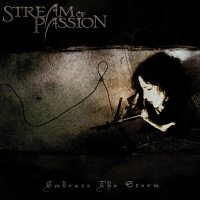 Stream of Passion - Embrace the Storm (2005) - Review