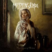 My Dying Bride - The Ghost of Orion (2020) - Review