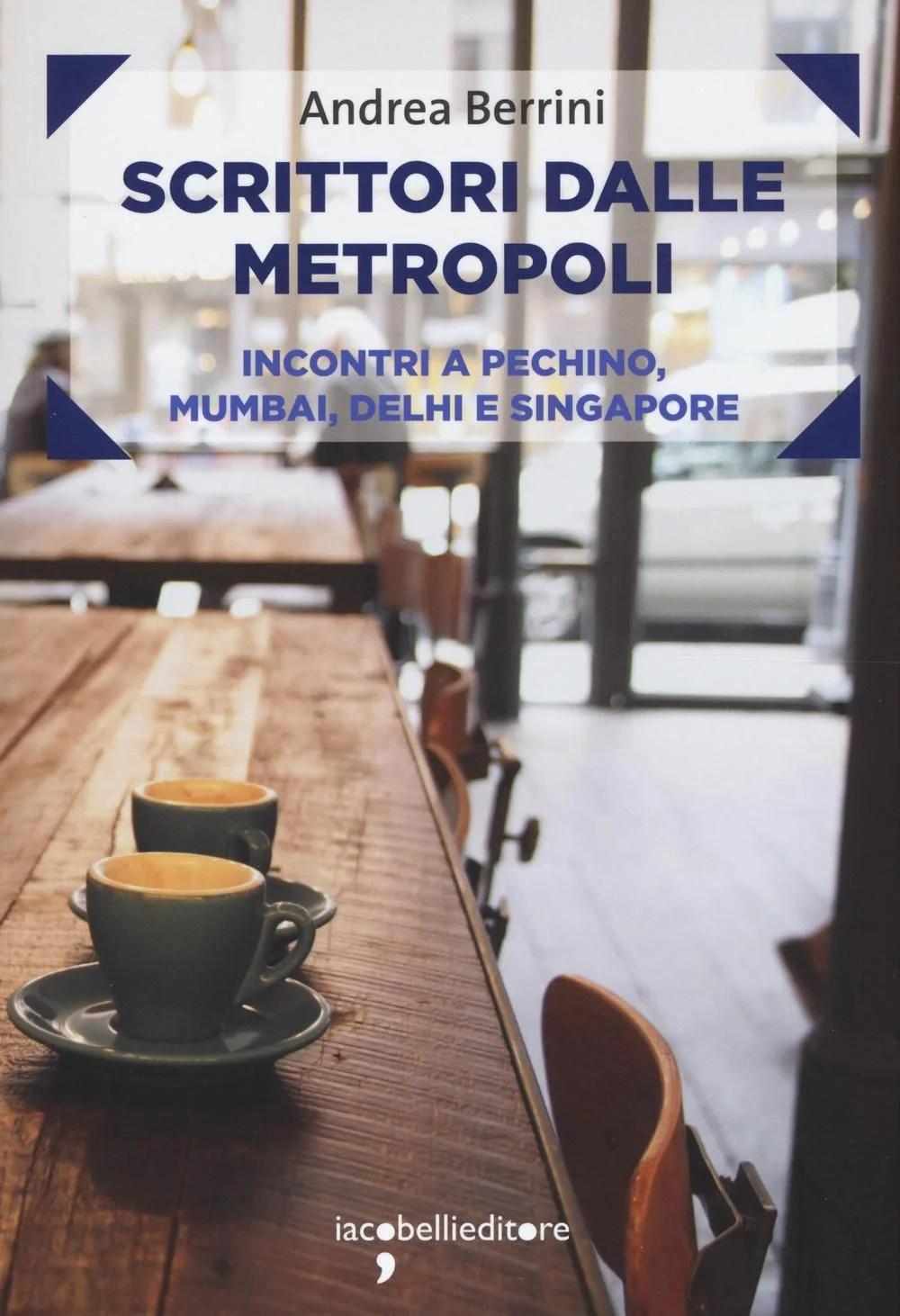 Recensione di Scrittori Dalle Metropoli – Andrea Berrini