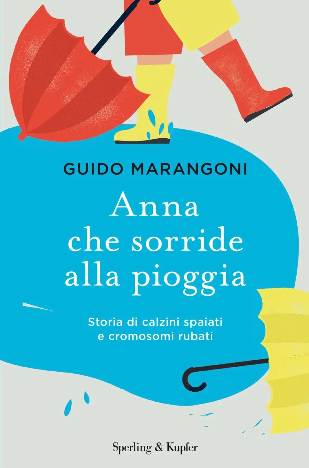 Recensione di Anna Che Sorride Alla Pioggia – Guido Marangoni