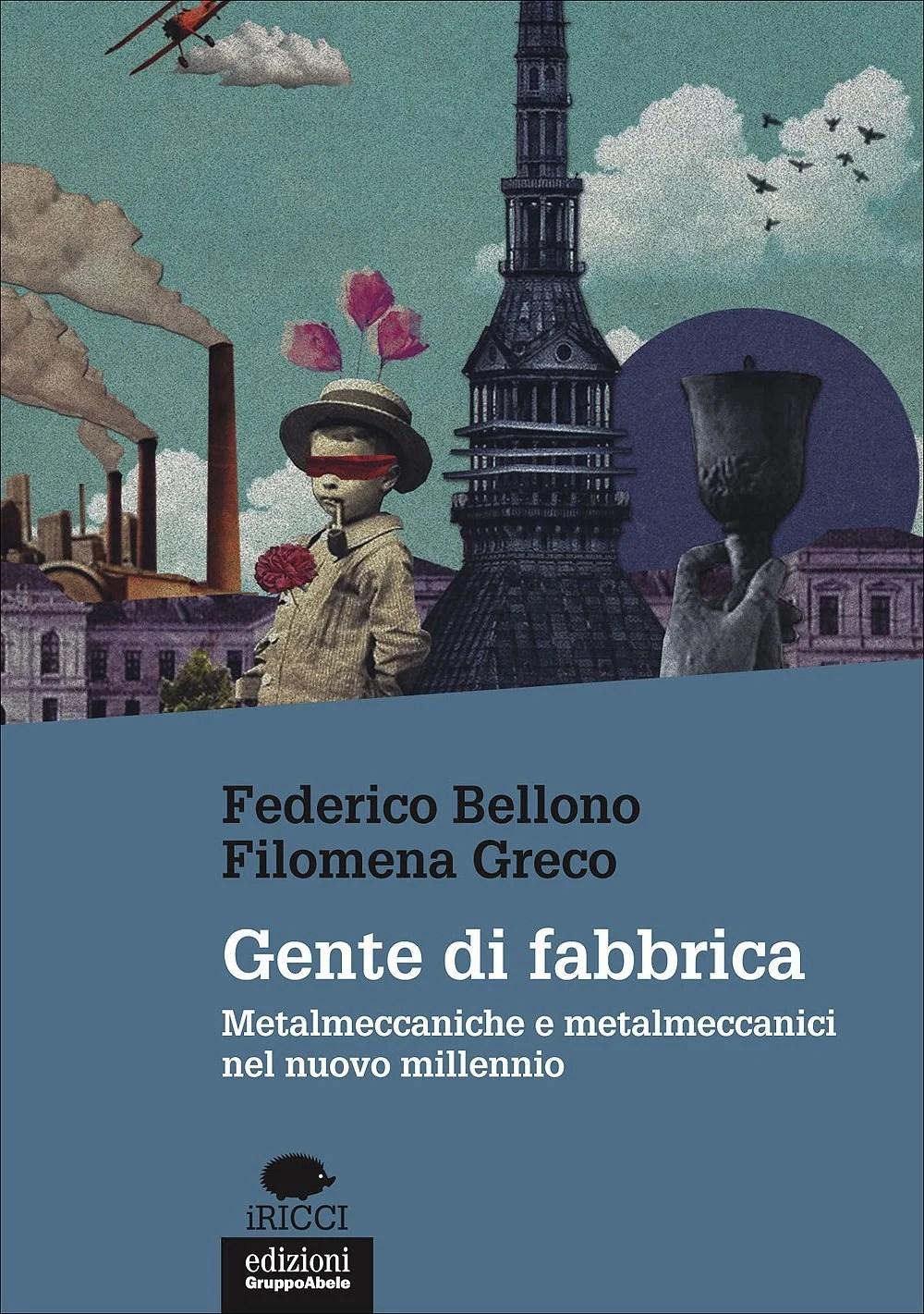 Recensione di Gente Di Fabbrica – Bellono-Greco