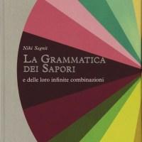 Recensione di La Grammatica Dei Sapori - Niki Segnit