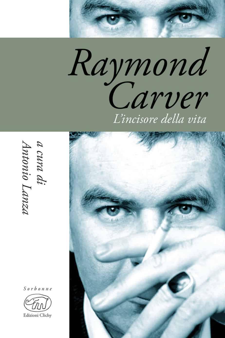 Recensione di Raymond Carver L'Incisore Della Vita – A. Lanza