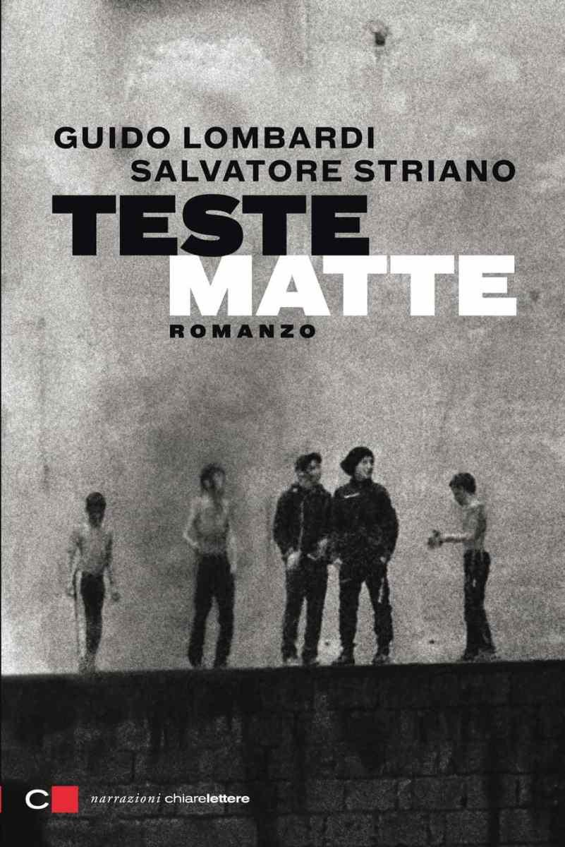 Recensione di Teste Matte - Striano-Lombardi