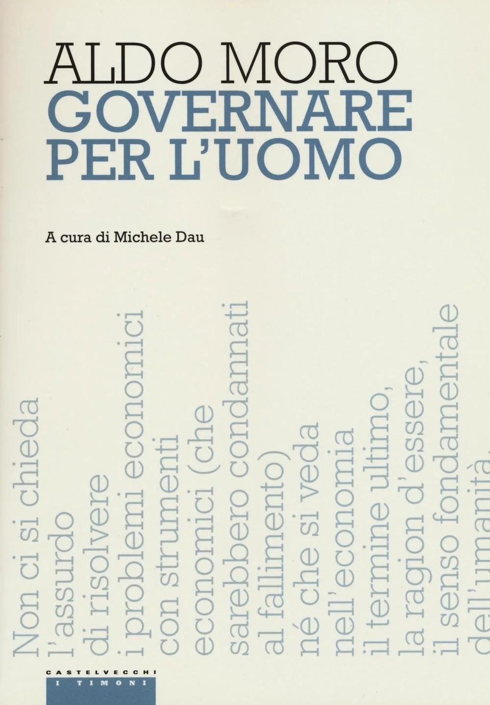 Recensione di Governare Per L'Uomo – Aldo Moro