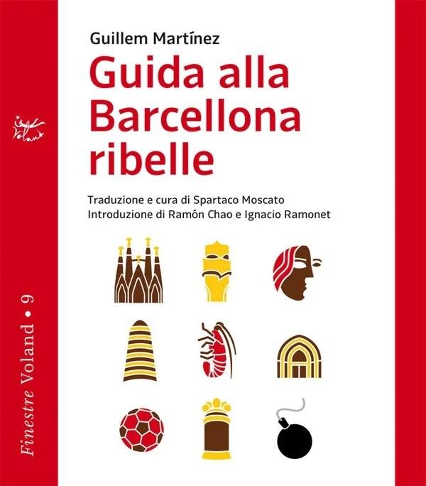 Recensione di Guida Alla Barcellona Ribelle – G. Martinez