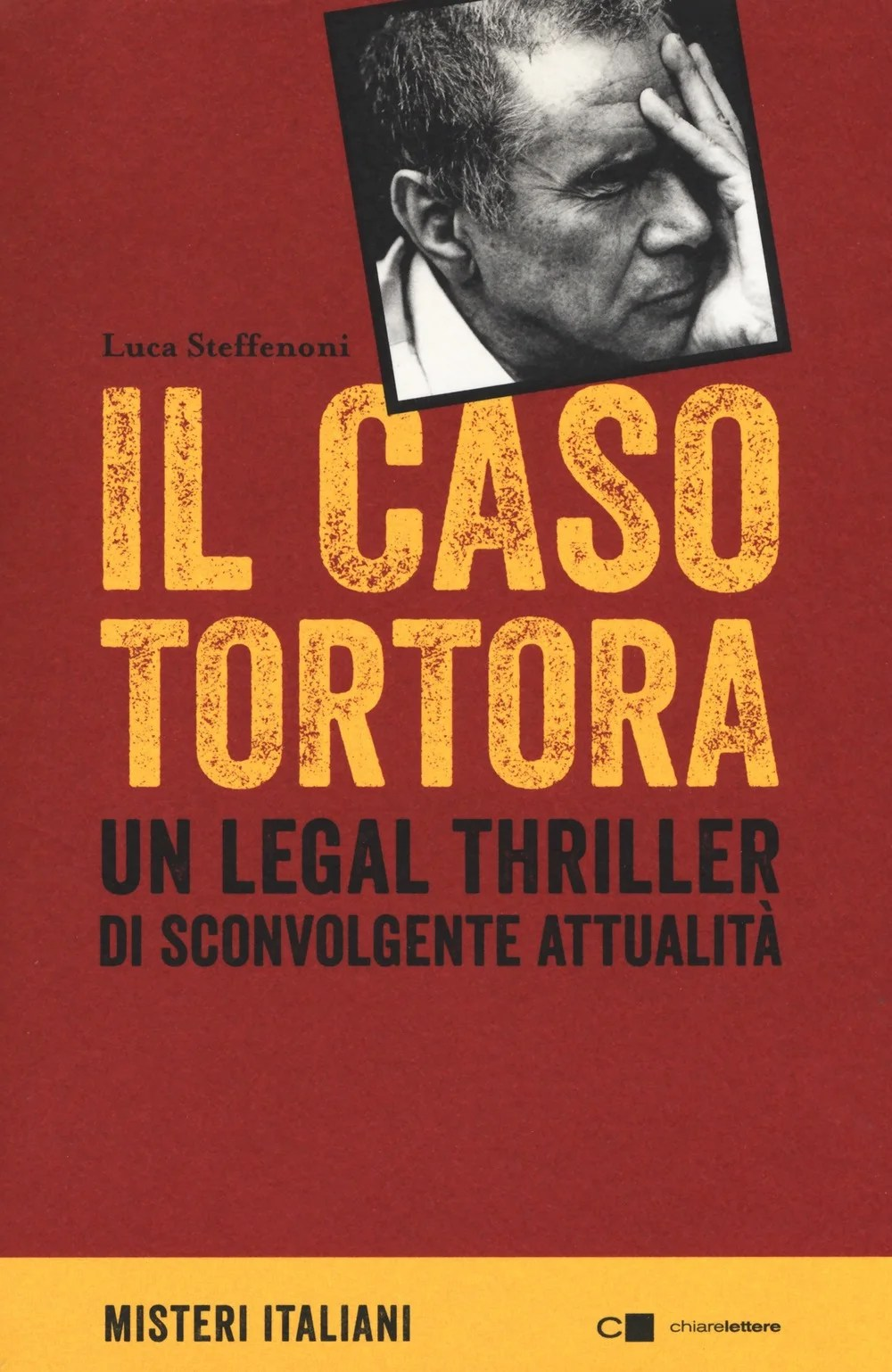 Recensione de Il Caso Tortora – Luca Steffenoni