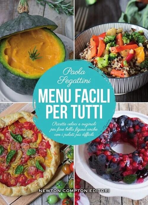 Recensione di Menu Facili Per Tutti - Paola Segattini