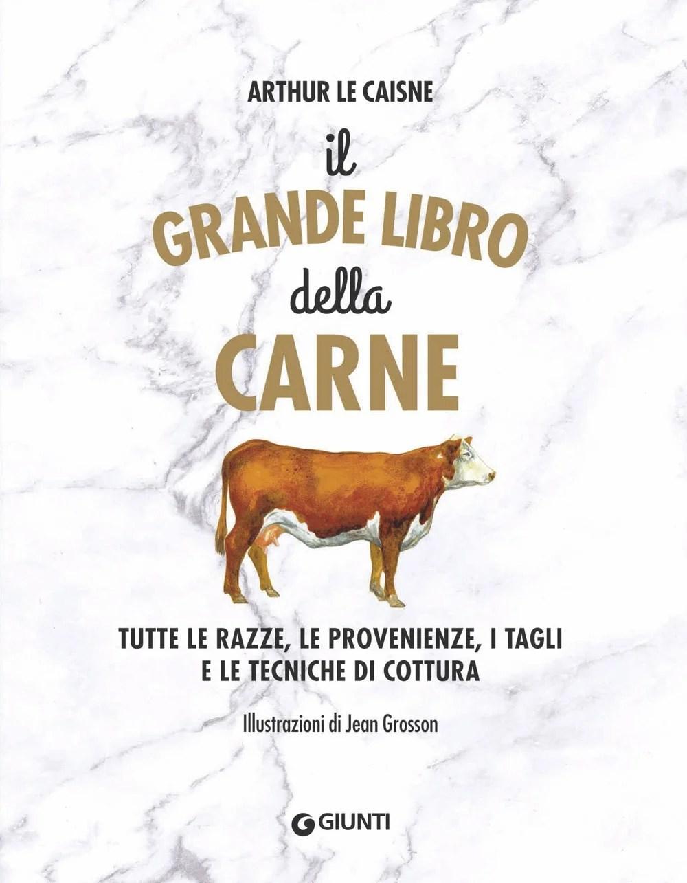 Recensione di Il Grande Libro Della Carne – Arthur Le Caisne