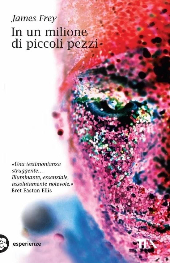 Recensione di In Un Milione Di Piccoli Pezzi – James Frey
