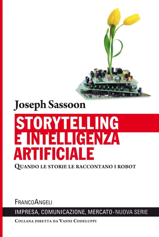 Recensione di Storytelling E Intelligenza Artificiale – Joseph Sassoon