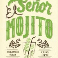 Recensione di El Señor Mojito - Michele Piagno