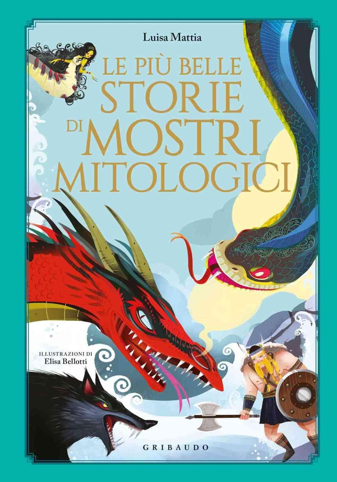 Recensione di Le Più Belle Storie Di Mostri Mitologici – L. Mattia