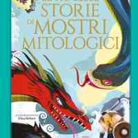 Recensione di Le Più Belle Storie Di Mostri Mitologici - L. Mattia