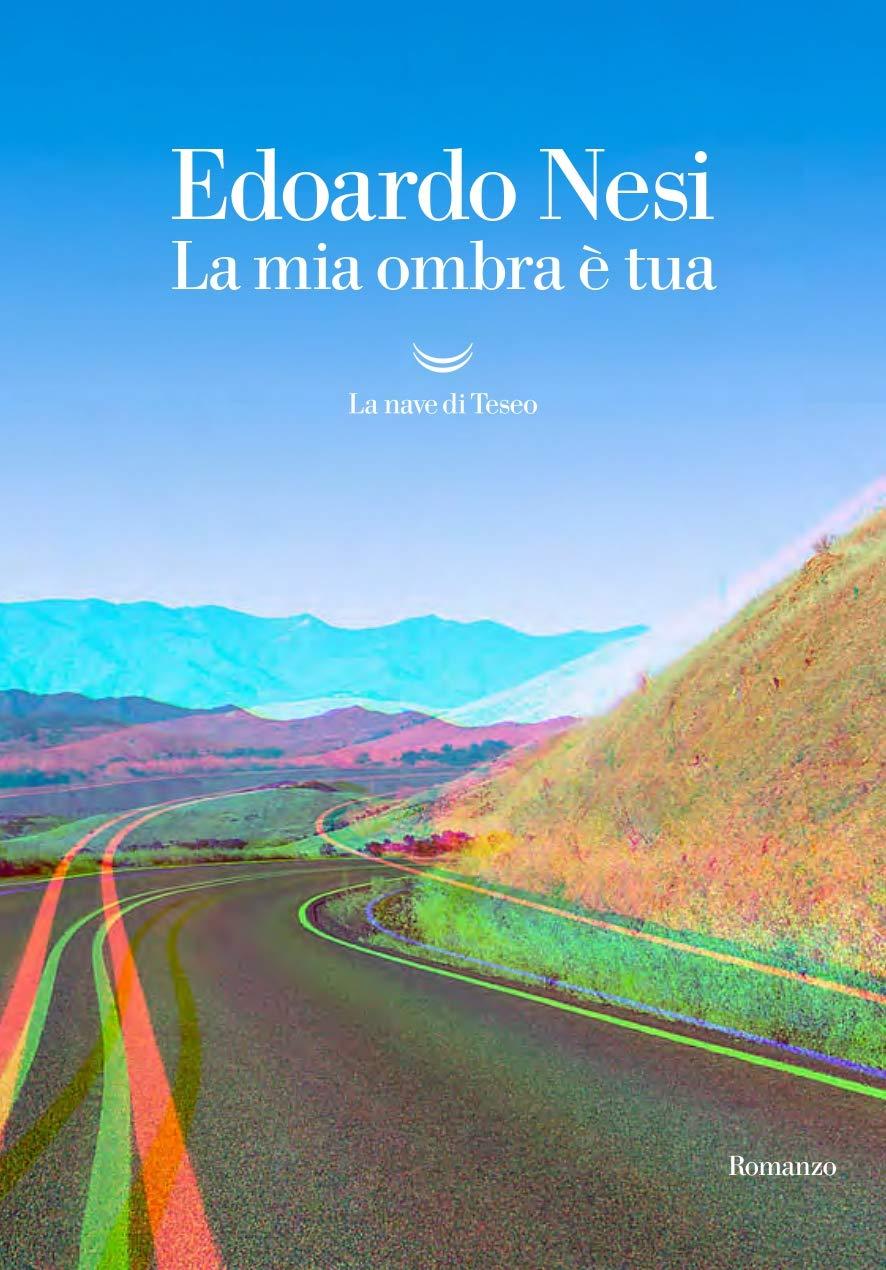 Recensione di La Mia Ombra E' Tua – Edoardo Nesi