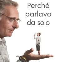 Recensione di Perché Parlavo Da Solo - Paolo Bonolis