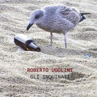 Recensione di Gli Inquinati - Roberto Ugolini