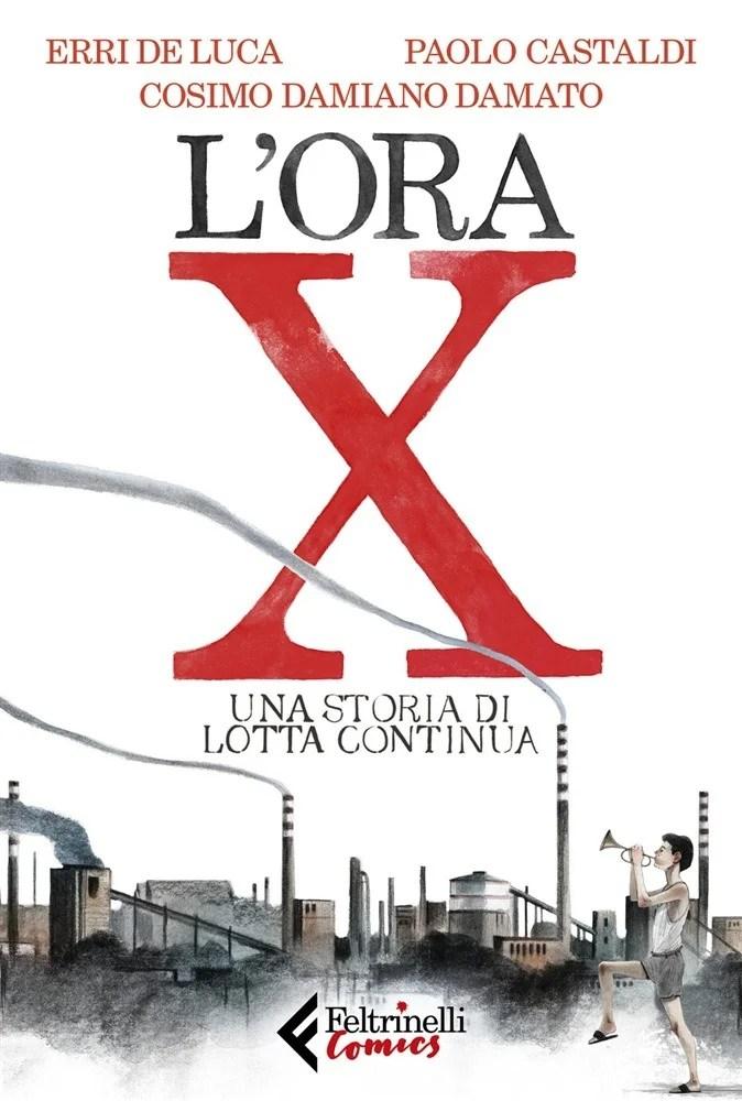 Recensione di L'Ora X – E. De Luca-P.Castaldi-C.D. Damato