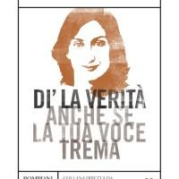 Recensione di Di' La Verità Anche Se La Tua Voce Trema - Daphne Caruana Galizia