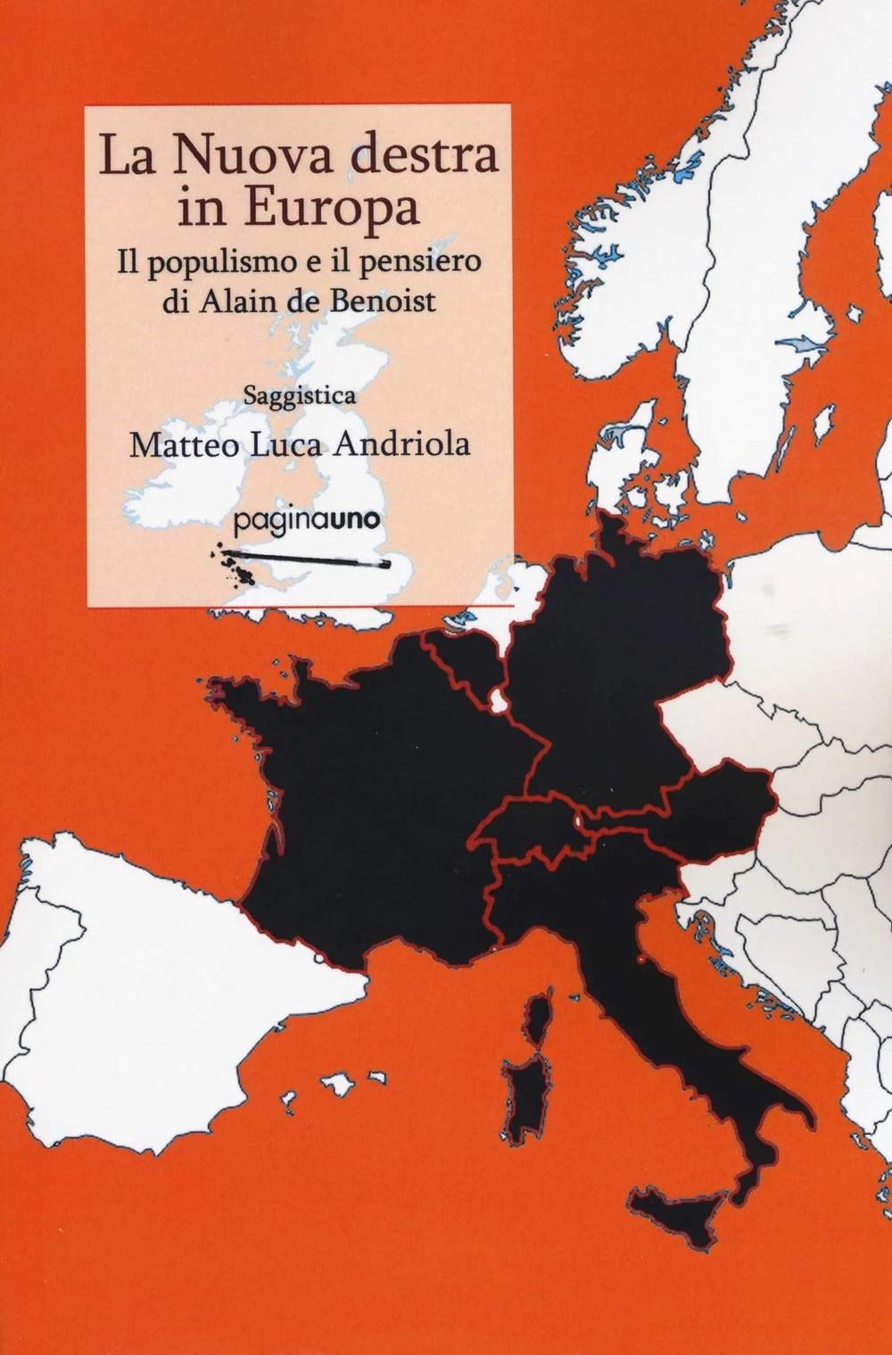 Recensione di La Nuova Destra In Europa – M. L. Andriola