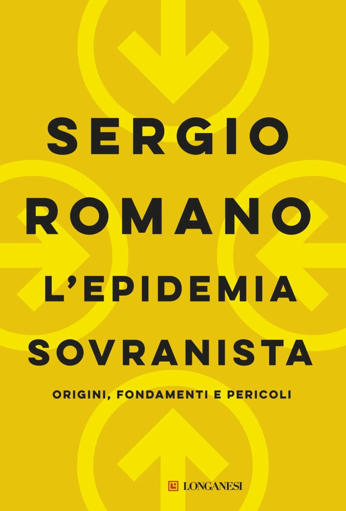 Recensione di L'Epidemia Sovranista – Sergio Romano