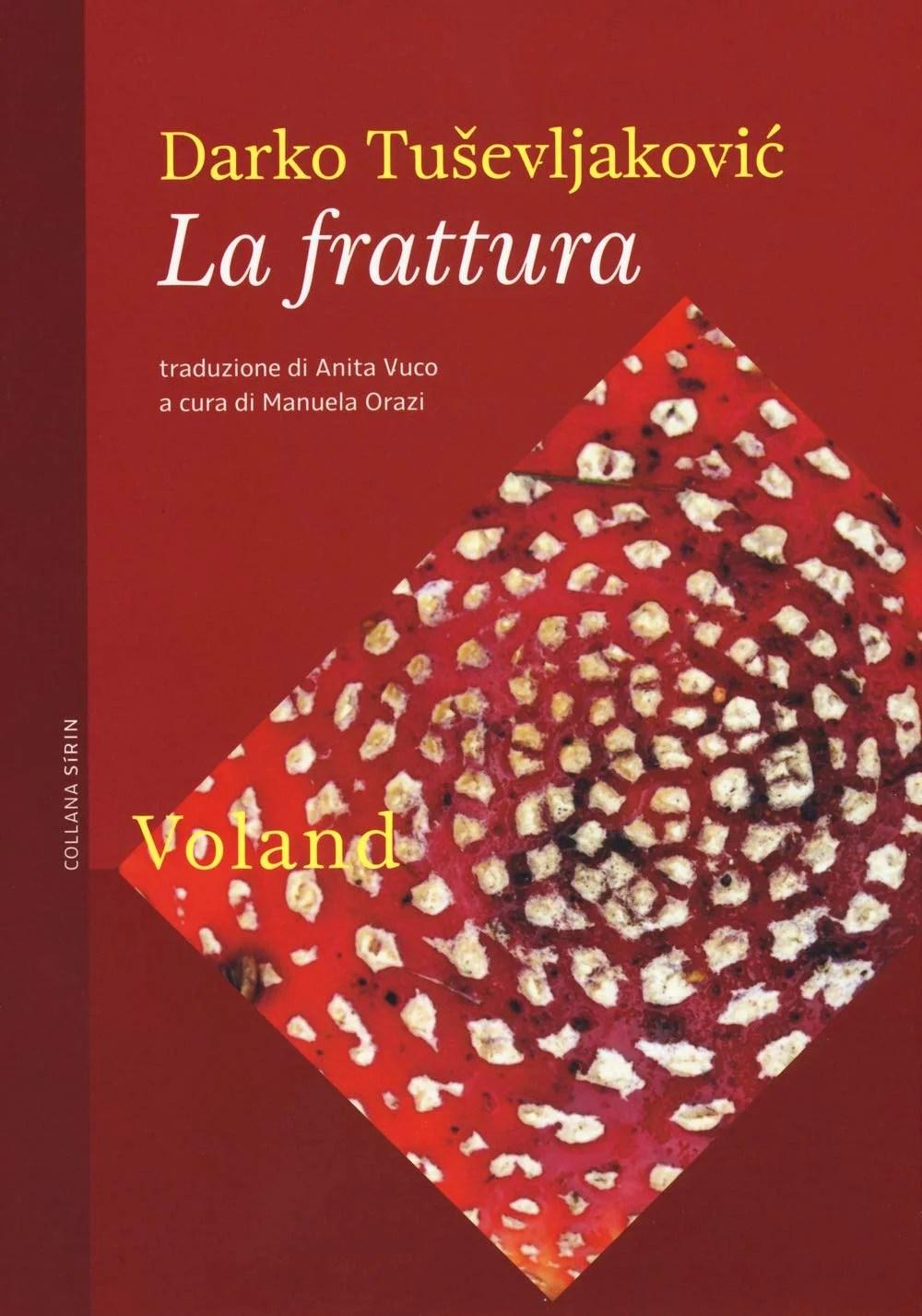 Recensione di La Frattura – Darko Tuševljaković