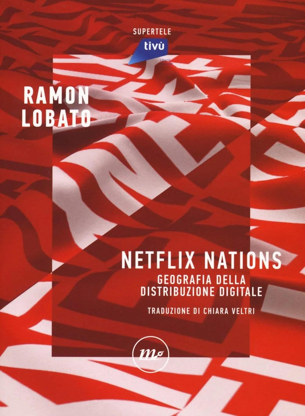Recensione di Netflix Nations – Ramon Lobato