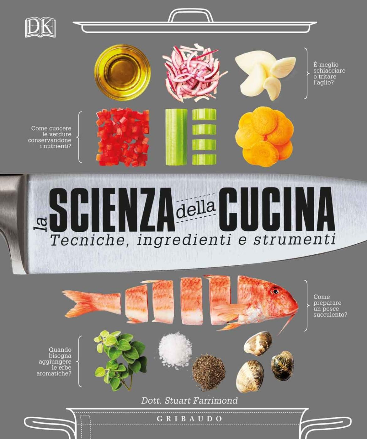 Recensione di La Scienza Della Cucina – Stuart Farrimond