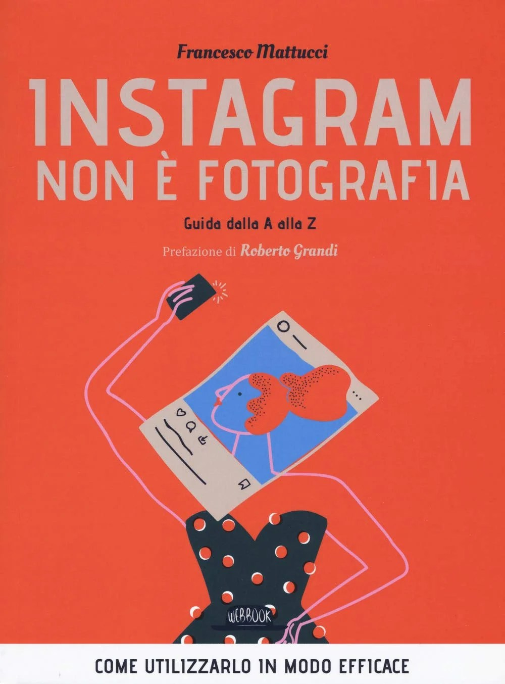 Recensione di Instagram Non E' Fotografia – Francesco Mattucci