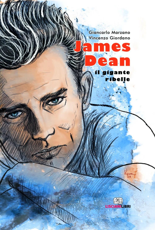 Recensione di James Dean – G. Marzano / V.Giordano